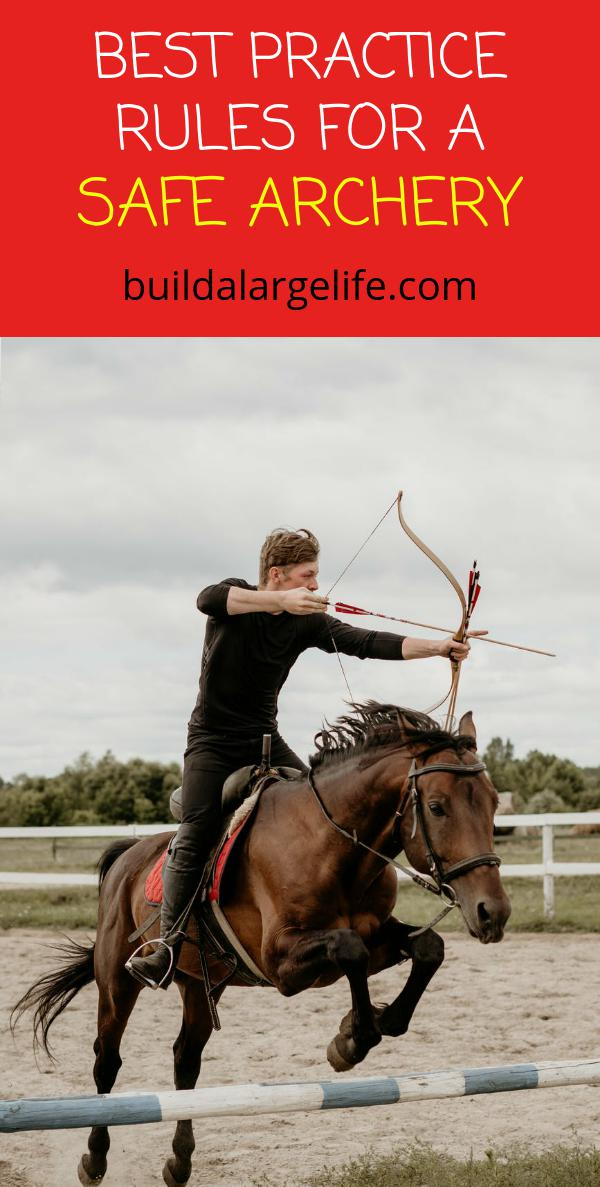 Best Practice Rules for Safe Archery