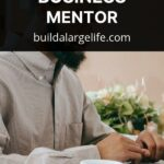 A Comprehensive Guide to Finding the Right Home Business Mentor