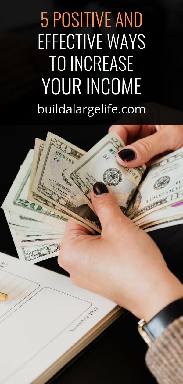 5 Positive and Effective Ways to Increase Your Income