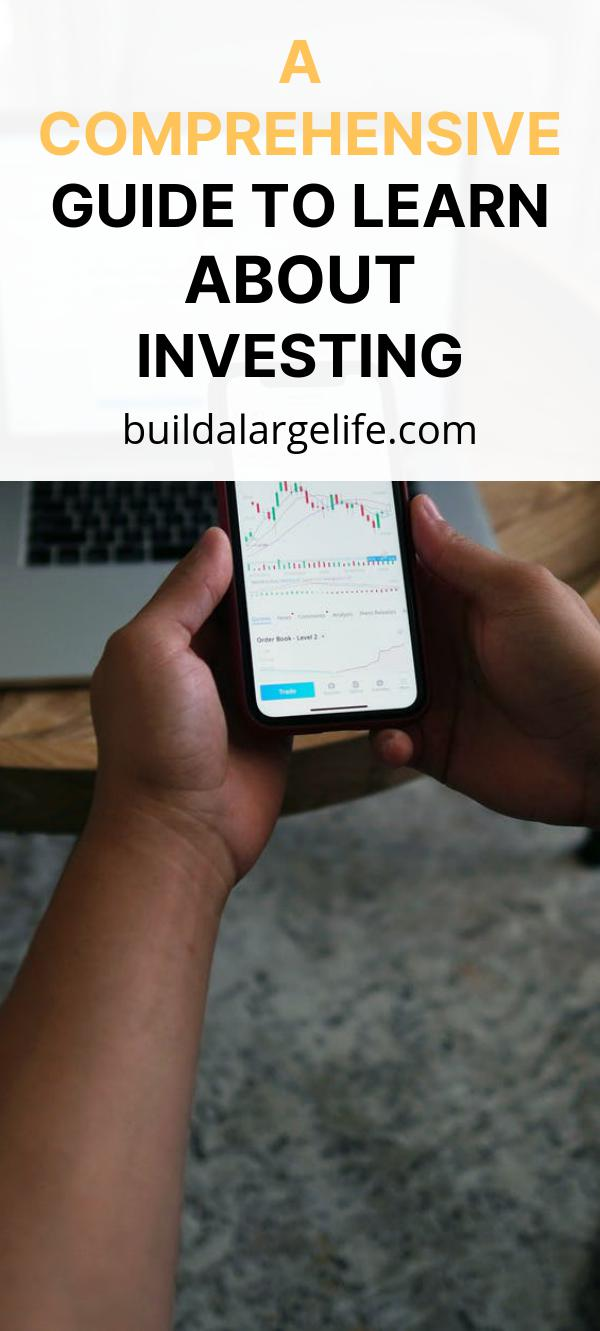 A Comprehensive Guide to Learn About Investing