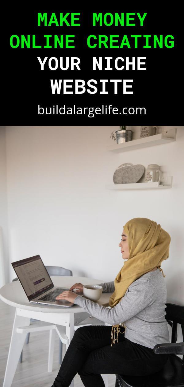 Make Money Online Creating Your Niche Website
