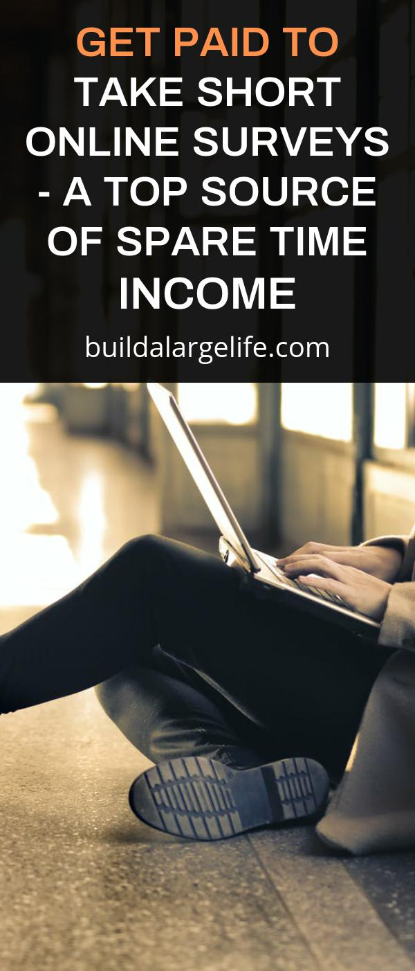 Get Paid to Take Short Online Surveys - a Top Source of Spare Time Income