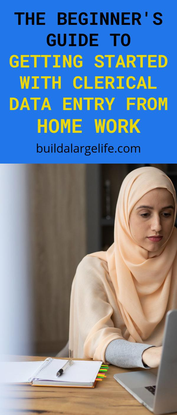 The Beginner's Guide to Getting Started with Clerical Data Entry from Home Work