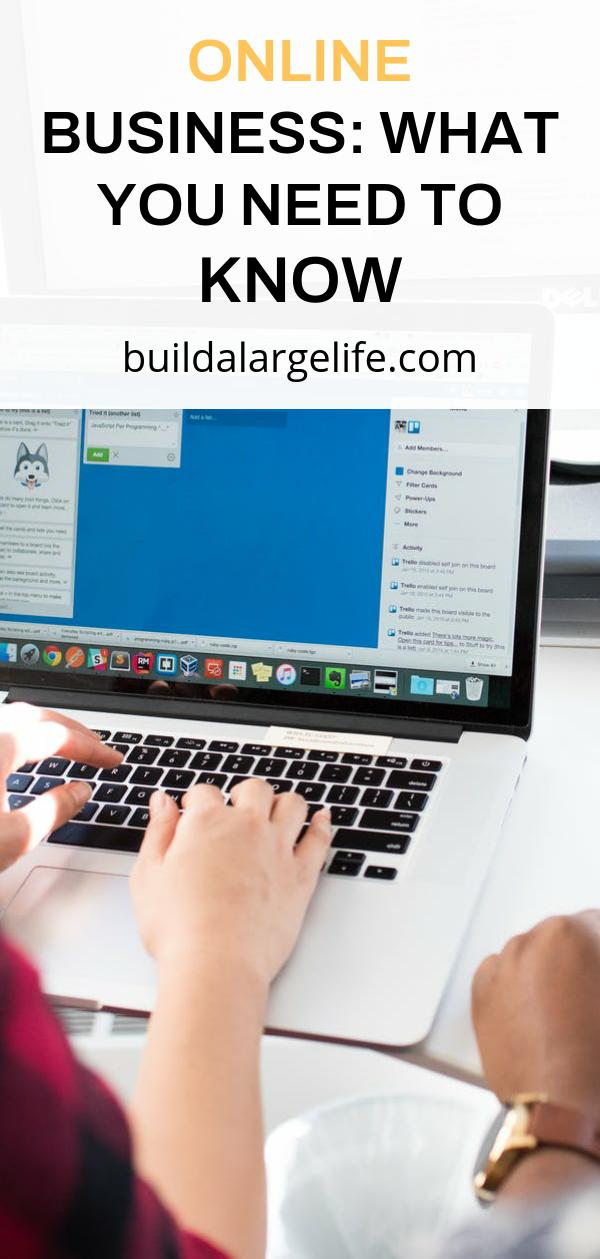 Online Business: What You Need To Know